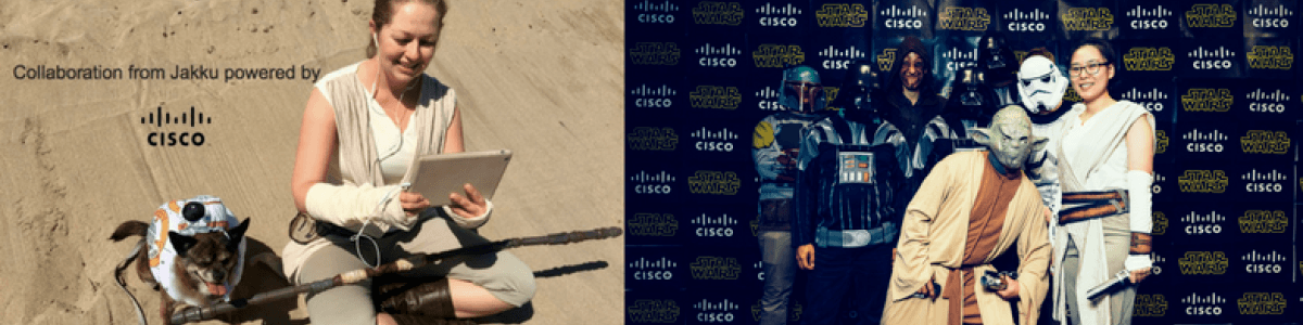 Headline for #WeAreCisco #MayThe4th Be With You 2017