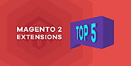 Top 5 Must-have Magento 2 Extensions in 2017 - Tigren