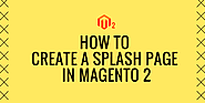 How to Create a Splash Page in Magento 2? - Build a Splash Page Free