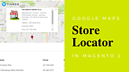 How To Show Google Maps Store Locator In Magento 2? - Tigren