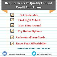 Requirements To Qualify For Bad Credit Auto Loans | Credit Healthcare