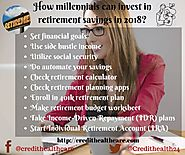 How millennials can invest in retirement savings | Credit Healthcare