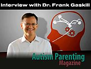 Interview with Dr. Frank Gaskill - Autism Parenting Magazine