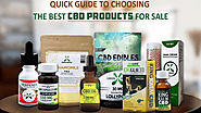 Best CBD Products - The Ultimate Guide To Buying CBD Products