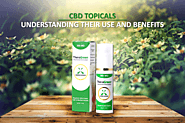 CBD Topicals With Their Uses And Benefits