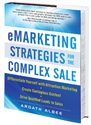 eMarketing Strategies for the Complex Sale - The Book