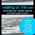 Winter Idioms - Writing Prompts & More!
