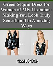 Green Sequin Dress for Women at Missi London - Making You Look Truly Sensational in Amazing Ways | edocr