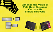 Enhance the Value of Fold Over Business Cards with Simple Add-Ons