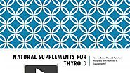 Low Price Natural Supplements for Thyroid