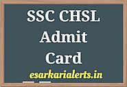 SSC CHSL Admit Card 2018 | 10+2 LDC DEO Tier I Hall Ticket/Exam Date