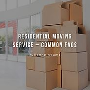 Residential Moving Service – Common FAQs