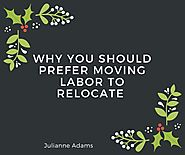 Why You Should Prefer Moving Labor to Relocate