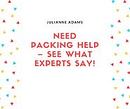 Need packing help – See What Experts Say!