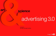 Advertising 3.0 Video - Talk by Google's Mike Yapp. Slidedeck / Slideshare / Powerpoint / PDF