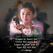 Agar Dil Raazi Hai Lyrics - Raazi (2018) | Lyrics Manager