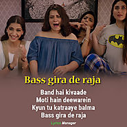 Bass Gira De Raja Song Lyrics | Veere Di Wedding | Kareena Kapoor Khan | Sonam Kapoor
