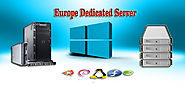 Europe Dedicated Server Hosting best Provider Conpany