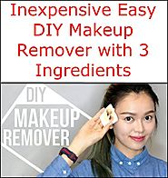 Inexpensive Easy DIY Makeup Remover with 3 Ingredients
