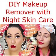 DIY Makeup Remover with Night Skin Care