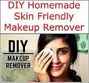 DIY Homemade Skin Friendly Makeup Remover