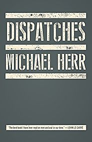 Dispatches - Michael Herr