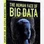 Data Digest - The Human Face of Big Data