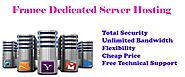 France Dedicated Server Hosting at a cheap price