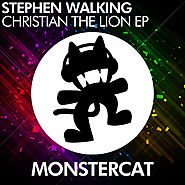 Stephen Walking - Christian The Lion EP by Monstercat | Free Listening on SoundCloud