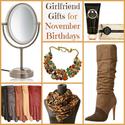 November Girlfriend Birthday Gift Ideas - Because Girlfriends Give the Best Gifts! | The New Girlfriendology | Be a B...