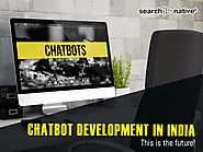 Chatbot development in India: This is the future! | SearchNative