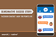 SearchNative Success Story: Facebook Chatbot 'AKIN' for Points Live