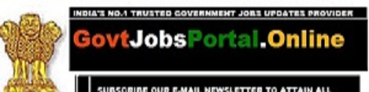 Headline for Govt Jobs Portal - Government Jobs - Employment News