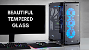 Top 10 Best Tempered Glass PC Cases 2017 Reviews (January. 2018)