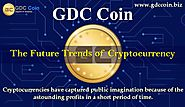 GDC Coin- Ideal Investment Option For Pursuing Coin Collection