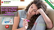 Are You Pregnant But Not Wanting A Baby? Opt Mtp Kit