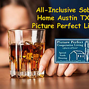 Sober Home Austin TX | Group home Austin TX | Picture Perfect Cooperative Living
