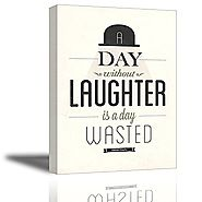 Quotes Wall Art Decor, Well-known Saying Aphorism A Day Without Laughter is a Day Wasted by Charlie Chaplin, Inspirat...