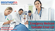 Being Hopeful to Taking Action with Our Emergency Medicine Specialist Email List – ExecutivesUSA