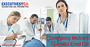 Emergency Medicine Specialist Mailing List Aim to Render Services That Help Businesses to Grow