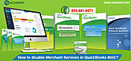 How to Disable Merchant Services in QuickBooks MAC? Support & Tips