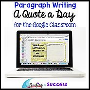 A Quote a Day: Paragraph Writing Bell Ringer for the Google Classroom