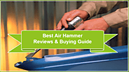 [Recommended] Best Air Hammer Reviews in 2018 | DIY Tools Kit