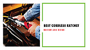 [Recommended] Best Cordless Ratchet Reviews in 2018 | DIY Tools Kit