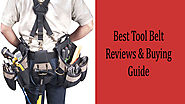 Best Tool Belt Reviews in 2018 - What are the Top Choices?