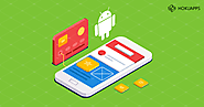 The Complete Guide to Android Application Development Process