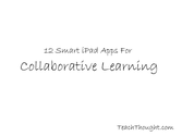 12 Smart iPad Apps For Collaborative Learning
