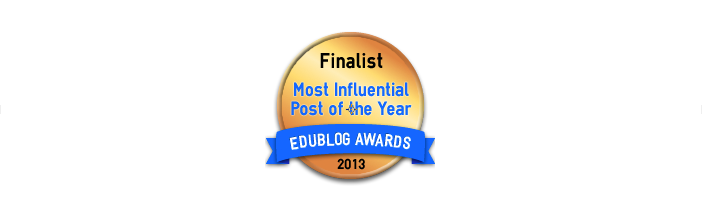 Headline for Most Influential Education Blog Post of 2013 - Edublog Awards