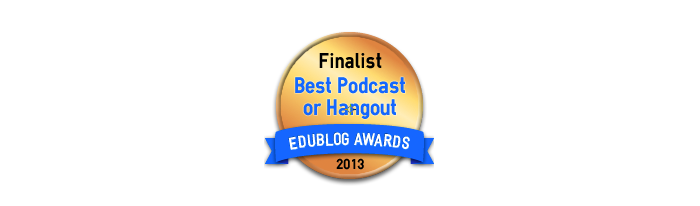 Headline for Best Podcasts or Google Hangouts for Educators in 2013 - Edublog Awards