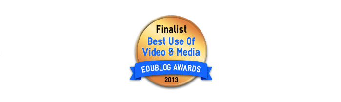 Headline for Best Use of Videos and Media in 2013 - Edublog Awards